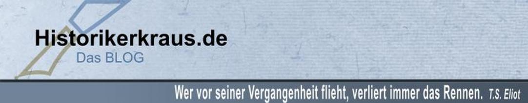 Historikerkraus.de – Das Blog